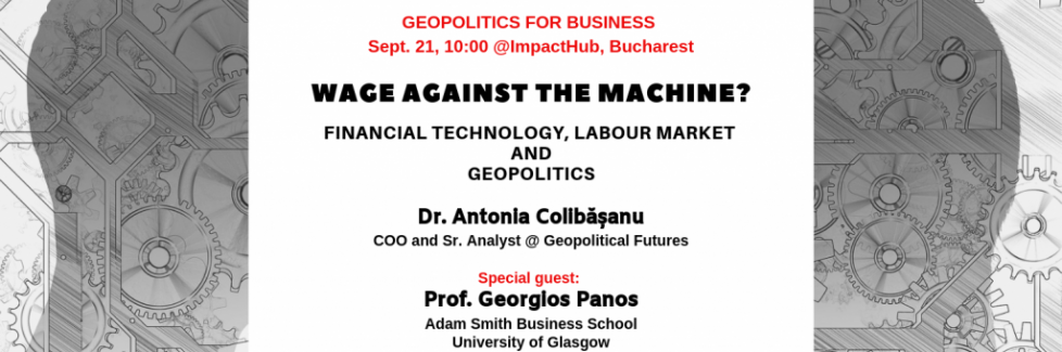 Geopolitics for Business Workshop Series: Wage Against the Machine?